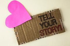 Handwriting text Tell Your Story Motivational Call. Concept meaning Share your experience motivate world written on Tear Cardboard. Handwriting text Tell Your stock photography
