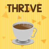 Handwriting text Thrive. Concept meaning Think positively Continue to prosper and flourish Time to Blossom.  royalty free illustration