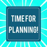 Handwriting text Time For Planning. Concept meaning exercising conscious control spent on specific activities. Handwriting text Time For Planning. Conceptual royalty free illustration