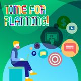 Handwriting text Time For Planning. Concept meaning exercising conscious control spent on specific activities Man. Handwriting text Time For Planning. Conceptual royalty free illustration