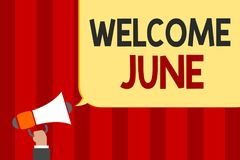 Handwriting text Welcome June. Concept meaning Calendar Sixth Month Second Quarter Thirty days Greetings Man holding megaphone lou. Dspeaker speech bubble stock illustration