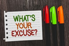 Handwriting text What s is Your Excuse question. Concept meaning Explanations for not doing something Inquiry Colorful words with. White page red green orange stock images