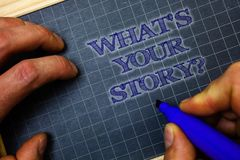 Handwriting text What'S Your Story Question. Concept meaning asking someone to tell me about himself Paper blue background graph. Marker pen message idea Royalty Free Stock Photos