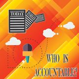 Handwriting text Who Is Accountablequestion. Concept meaning To be responsible or answerable for something Information. And Documents Passing thru Cloud Hosting royalty free illustration
