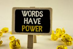 Handwriting text Words Have Power. Concept meaning Statements you say have the capacity to change your reality written on Wooden N royalty free stock images