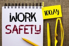 Handwriting text Work Safety. Concept meaning Caution Security Regulations Protection Assurance Safeness written on Notebook Book. Handwriting text Work Safety Royalty Free Stock Photo