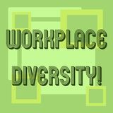 Handwriting text Workplace Diversity. Concept meaning Different race gender age sexual orientation of workers. Handwriting text Workplace Diversity. Concept stock illustration