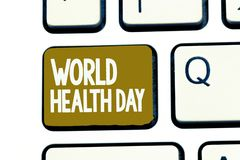 Handwriting text World Health Day. Concept meaning Global health awareness day celebrated every year.  stock image