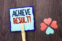Handwriting text writing Achieve Result Motivational Call. Concept meaning Obtain Success Reaching your goals written on Sticky No. Handwriting text writing Royalty Free Stock Image