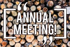 Handwriting text writing Annual Meeting. Concept meaning Yearly Company Assembly Business Conference Report Event Wooden. Background vintage wood wild message stock photos