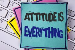 Handwriting text writing Attitude Is Everything. Concept meaning Motivation Inspiration Optimism important to succeed written on S. Handwriting text writing Stock Photo