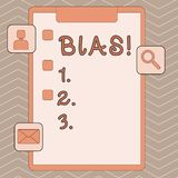 Handwriting text writing Bias. Concept meaning inclination or prejudice for or against one demonstrating group Clipboard. Handwriting text writing Bias royalty free illustration