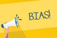 Handwriting text writing Bias. Concept meaning inclination or prejudice for or against one demonstrating group Human. Handwriting text writing Bias. Conceptual royalty free illustration