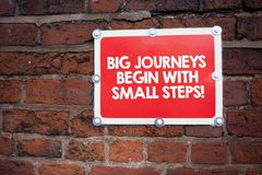 Handwriting text writing Big Journeys Begin With Small Steps. Concept meaning One step at a time to reach your goals. Handwriting text writing Big Journeys stock photography