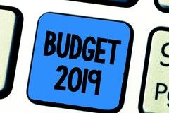 Handwriting text writing Budget 2019. Concept meaning New year estimate of incomes and expenses Financial Plan.  royalty free stock photo