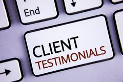 Handwriting text writing Client Testimonials. Concept meaning Customer Personal Experiences Reviews Opinions Feedback written on W. Handwriting text writing Royalty Free Stock Photography