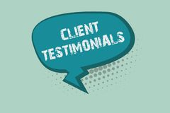 Handwriting text writing Client Testimonials. Concept meaning Written Declaration Certifying persons Character Value.  royalty free illustration