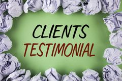 Handwriting text writing Clients Testimonial. Concept meaning Customers Personal Experiences Reviews Opinions Feedback written on. Handwriting text writing Stock Photos