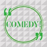 Handwriting text writing Comedy. Concept meaning Professional entertainment Jokes Sketches Make audience laugh Humour.  stock illustration