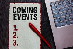 Handwriting text writing Coming Events. Concept meaning Happening soon Forthcoming Planned meet Upcoming In the Future. Piece paper red borders black marker royalty free stock photos