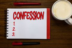 Handwriting text writing Confession. Concept meaning Statement admitting one is guilty of crime Religious doctrine Open. Notebook markers inspiration royalty free stock photos