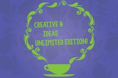 Handwriting text writing Creative And Ideas Unlimited Edition. Concept meaning Bright thinking limitless creativity Cup stock illustration