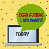 Handwriting text writing Dear Future I Am Ready. Concept meaning Confident to move ahead or to face the future Round. Handwriting text writing Dear Future I Am stock illustration
