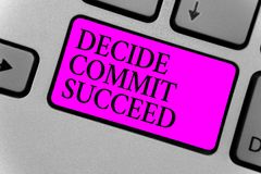 Handwriting text writing Decide Commit Succeed. Concept meaning achieving goal comes in three steps Reach your dreams Computer pro. Gram input software keyboard royalty free illustration