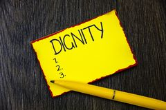 Handwriting text writing Dignity. Concept meaning Quality Being worthy of honor respect Serious analysisner style.  stock photo