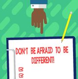 Handwriting text writing Don T Be Afraid To Be Different. Concept meaning Positive attitude innovation uniqueness Hu analysis Hand royalty free stock photo