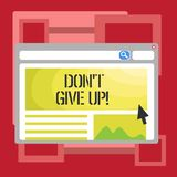 Handwriting text writing Don T Give Up. Concept meaning Keep trying until you succeed follow your dreams goals. Handwriting text writing Don T Give Up. Concept vector illustration