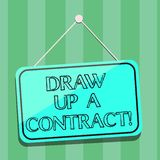 Handwriting text writing Draw Up A Contract. Concept meaning Write a business agreement cooperation legal papers Blank. Hanging Color Door Window Signage with royalty free illustration