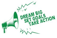 Handwriting text writing Dream Big Set Goals Take Action. Concept meaning Motivation to follow your dreams Inspiration Green megap. Hone loudspeaker important royalty free illustration