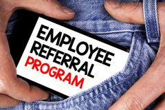 Handwriting text writing Employee Referral Program. Concept meaning strategy work encourage employers through prizes written on Mo. Handwriting text writing royalty free stock photography