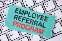 Handwriting text writing Employee Referral Program. Concept meaning strategy work encourage employers through prizes written on te. Handwriting text writing stock photography