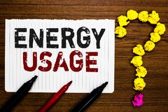 Handwriting text writing Energy Usage. Concept meaning Amount of energy consumed or used in a process or system Paper markers crum. Pled papers forming question stock photos