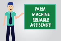 Handwriting text writing Farm Machine Reliable Assistant. Concept meaning Agriculture equipment Rural industry Man with Tie stock illustration