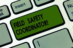 Handwriting text writing Field Safety Coordinator. Concept meaning Ensure compliance with health and safety standards. Keyboard key Intention to create computer royalty free stock photography