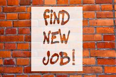 Handwriting text writing Find New Job. Concept meaning Searching for new career opportunities Solution to unemployment. Brick Wall art like Graffiti royalty free illustration