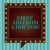 Handwriting text writing First Aid From A Doctor. Concept meaning Medical assistance health care examinings support Square Speech stock images