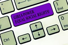 Handwriting text writing Girls Power Equal Social Rights. Concept meaning Feminism men and women gender equality. Keyboard key Intention to create computer royalty free stock photo