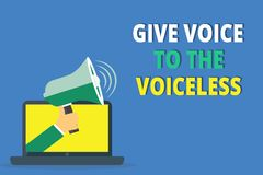 Handwriting text writing Give Voice To The Voiceless. Concept meaning Speak out on Behalf Defend the Vulnerable.  royalty free illustration