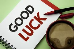 Handwriting text writing Good Luck. Concept meaning Lucky Greeting Wish Fortune Chance Success Feelings Blissful written on Notebo. Handwriting text writing Good Royalty Free Stock Photography