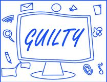 Handwriting text writing Guilty. Concept meaning culpable of or responsible for specified wrongdoing Admitting action.  vector illustration