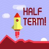 Handwriting text writing Half Term. Concept meaning Short holiday in the middle of the periods school year is divided. Handwriting text writing Half Term vector illustration