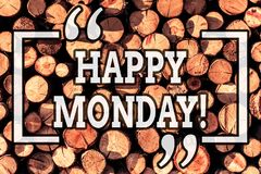 Handwriting text writing Happy Monday. Concept meaning telling that demonstrating order to wish him great new week. Handwriting text writing Happy Monday stock photography