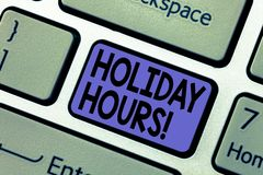 Handwriting text writing Holiday Hours. Concept meaning Celebration Time Seasonal Midnight Sales ExtraTime Opening Keyboard key. Intention to create computer stock image