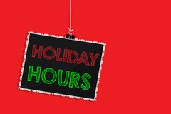 Handwriting text writing Holiday Hours. Concept meaning Schedule 24 or 7 Half Day Today Last Minute Late Closing Hanging. Blackboard message communication royalty free illustration