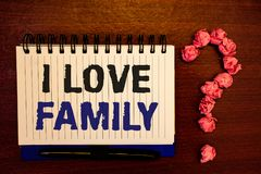 Handwriting text writing I Love Family. Concept meaning Good feelings Affection Carefulness for your mother father. Handwriting textss writing I Love Family stock image