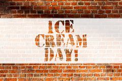 Handwriting text writing Ice Cream Day. Concept meaning Special moment for eating something sweet desserts happiness royalty free stock photos